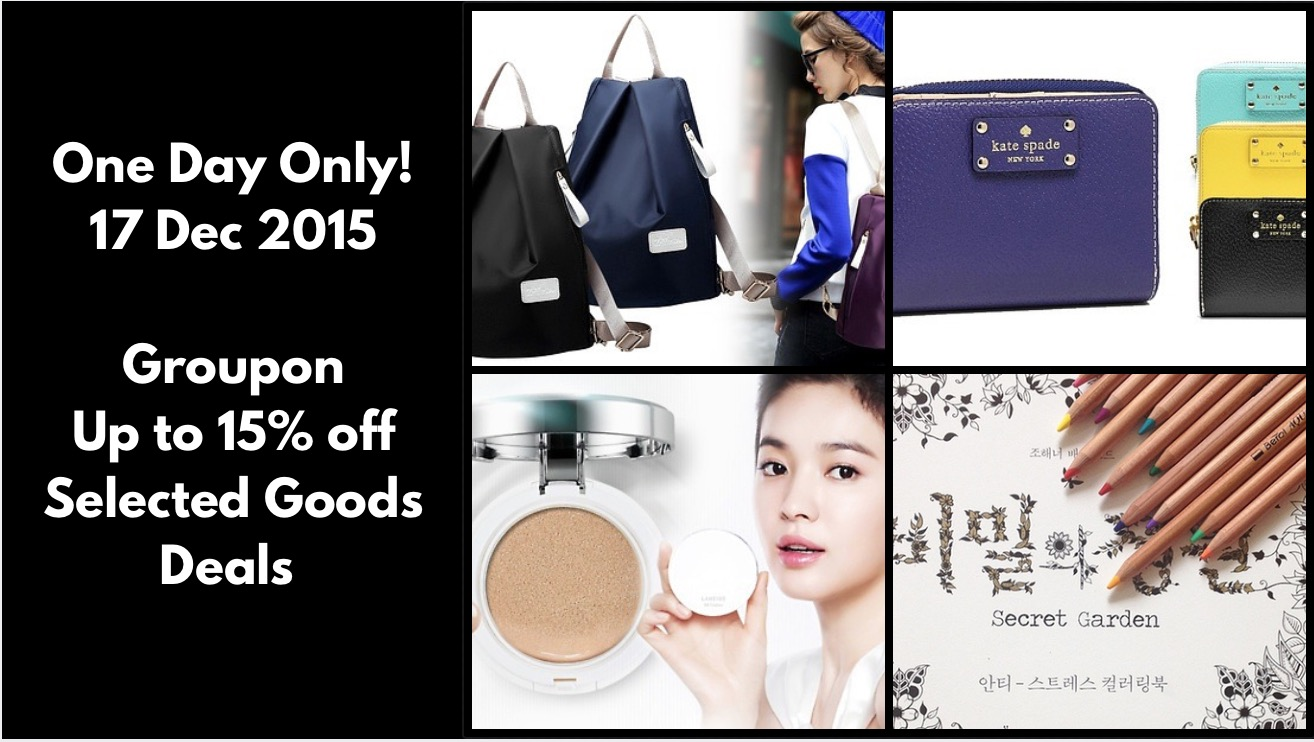 Groupon Extra 15 OFF On Selected Goods Deals Today Only 17 Dec 2015