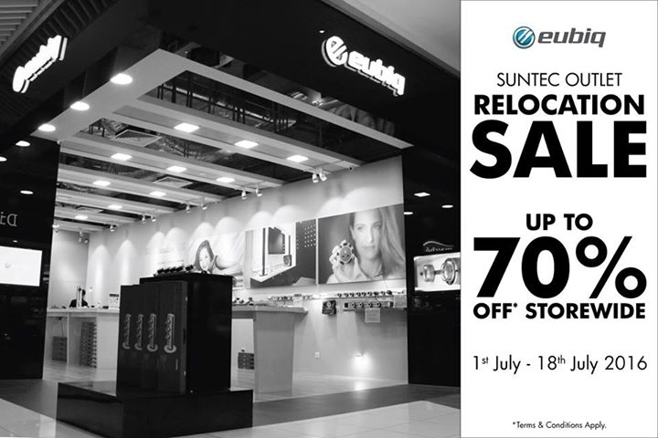 e64892068c8d19 1 - 18 Jul 2016 Eubiq  Suntec Outlet Relocation Sale Up to 70% OFF Storewide