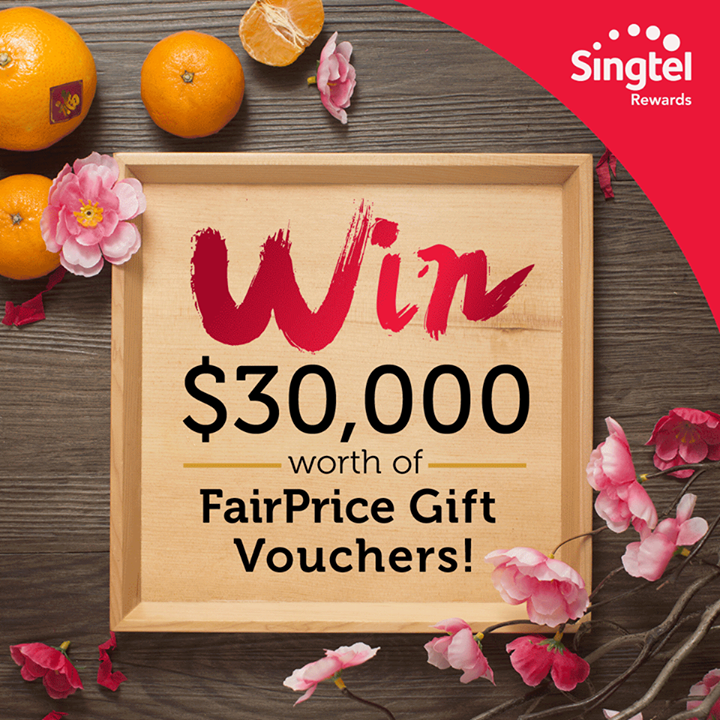Take Part In Our Chinese New Year Fortune Draw 300 Lucky Customers Will Stand To Win 100 Worth Of FairPrice Gift Vouchers Each Participate Via My Singtel