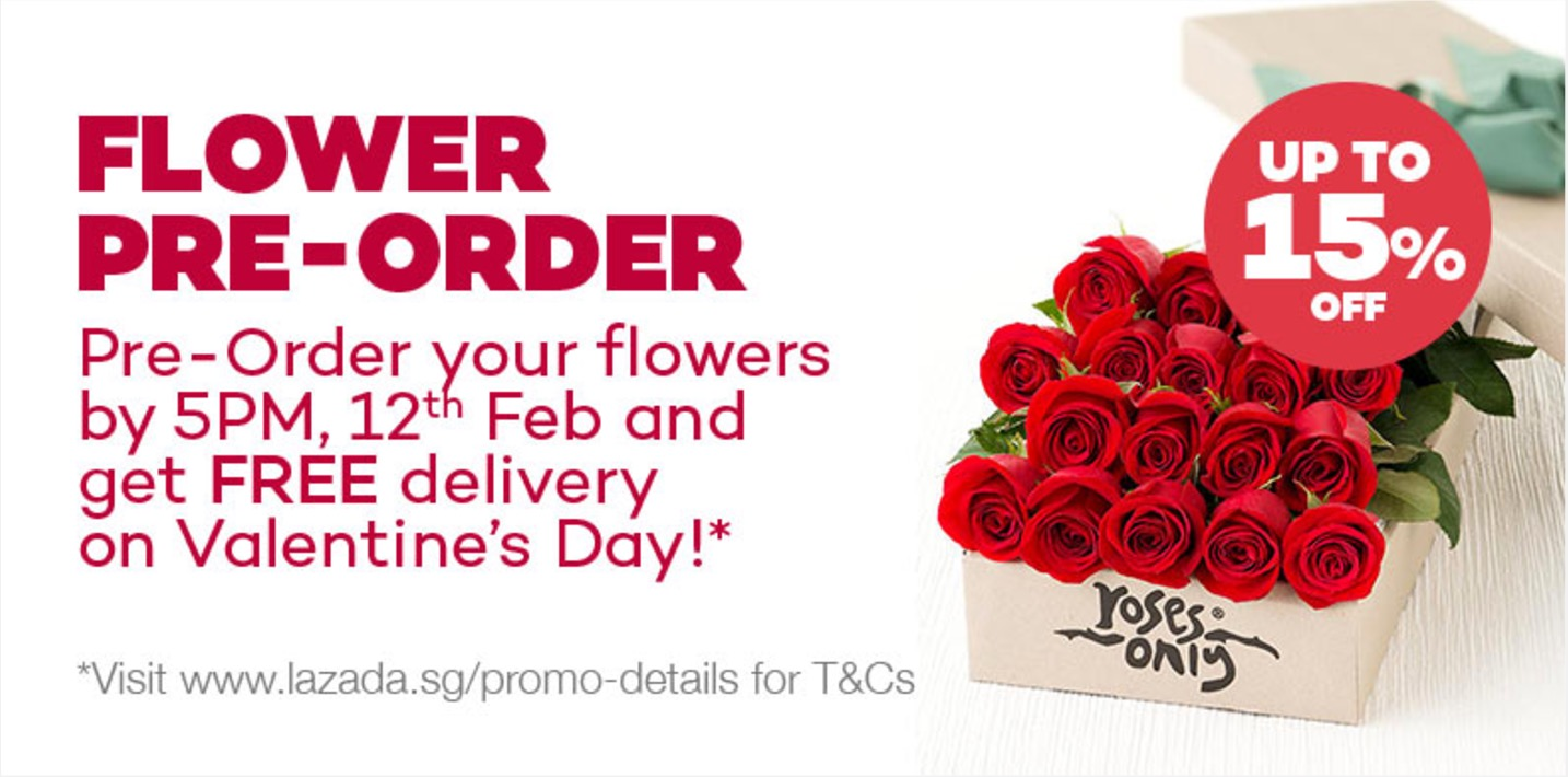 Lazada Pre Order Flowers By 12 February Get Free Delivery On