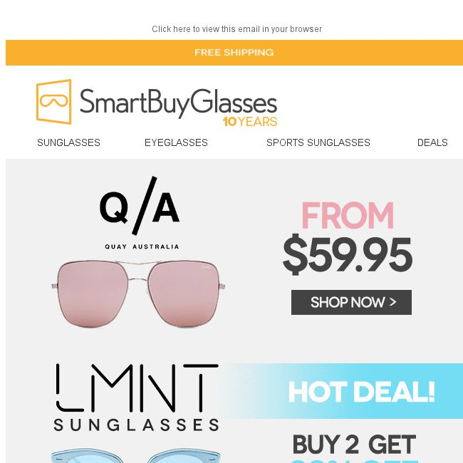 b6e42af2b3  SmartBuyGlasses  Your favorite brands Quay Australia and LMNT from  59.95  ☀ - 👑BQ.sg BargainQueen