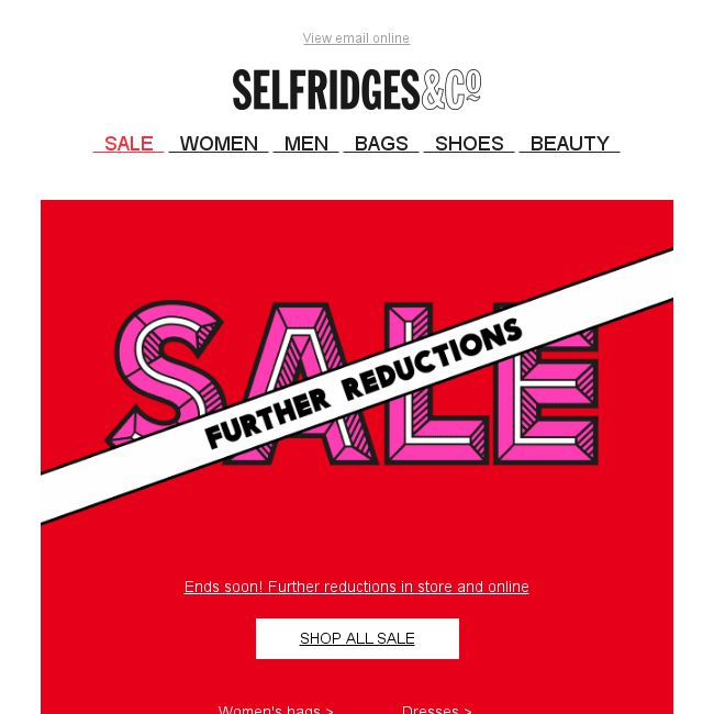 Selfridges   Co  Further Sale reductions online and in store - 👑BQ.sg  BargainQueen a073d5ceb5