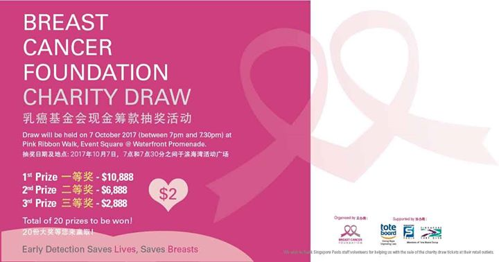 [Singapore Pools] From now till 3 Sep, tickets for the Breast Cancer  Foundation (BCF) Charity Draw are on sale at all Singapore -  <p align=