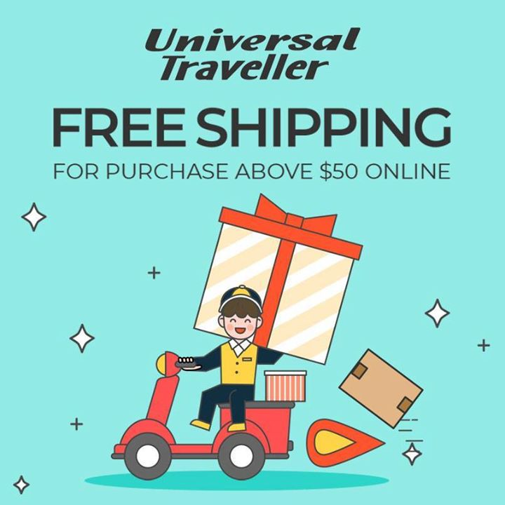 d9cd68da994 [Universal Traveller] More reasons to cheer: did you know we provide free  shipping on orders above $50?