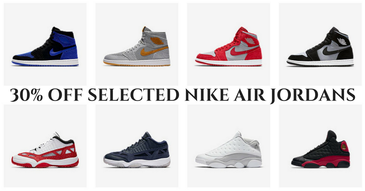 timeless design 15cd0 cee25 Nike  Last Chance Sale with 30% OFF Selected Air Jordan Sneakers Till 7 Mar  2018 - 👑BQ.sg BargainQueen